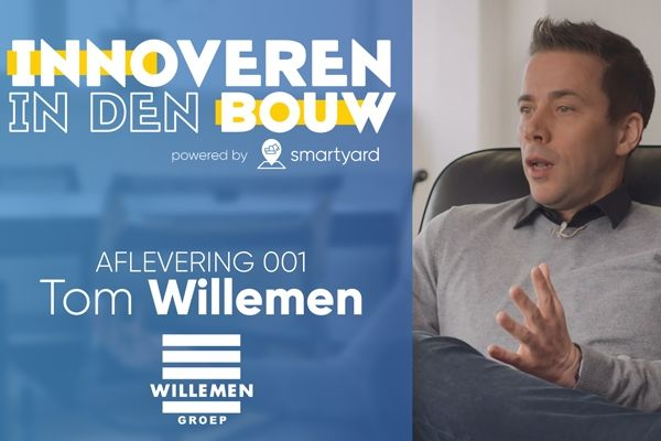 Smartyard praat met Tom Willemen over innovatie in de bouwsector